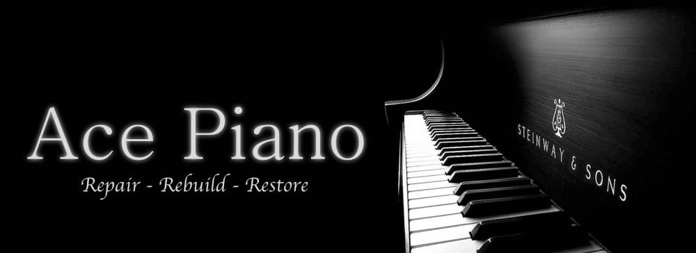 Ace Piano Inc. – Piano Tuning – Repair – Rebuild